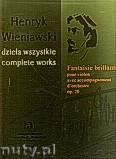 Okładka: Wieniawski Henryk, Fantasie Brillante pour violon avec accompagnement D'orchestre op.20