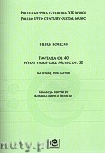 Ok�adka: Horecki Feliks, Fantasia op. 40 i What fairy-like music op.32