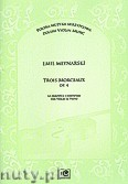 Okładka: Młynarski Emil, Trios Morceaux op. 4