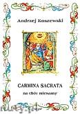 Ok�adka: Koszewski Andrzej, Carmina sacrata