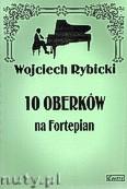 Ok�adka: Rybicki Wojciech, 10 oberk�w na fortepian