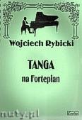 Ok�adka: Rybicki Wojciech, Tanga na fortepian