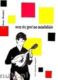 Ok�adka: Musia�ek Tadeusz, Ucz� si� gra� na mandolinie