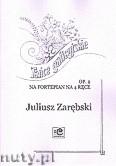 Okładka: Zarębski Juliusz, Tańce galicyjskie op. 2