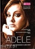 Okładka: Newkey-Burden Chas, Adele. Dziewczyna, która rozkochała w sobie świat