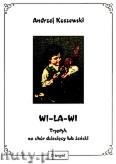 Ok�adka: Koszewski Andrzej, Wi-La-Wi tryptyk na ch�r dzieci�cy lub �e�ski