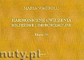 Okładka: Wacholc Maria, Harmoniczne ćwiczenia, kl.IV