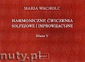 Okładka: Wacholc Maria, Harmoniczne ćwiczenia, kl.V