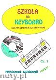 Okładka: Wiśniewski Marek, Wiśniewski Stanisław, Szkoła na keyboard  zeszyt.1 +CD