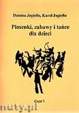 Ok�adka: Jagie��o Danuta, Jagie��o Karol, Piosenki i zabawy...z. 7