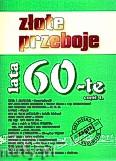Okładka: , Złote Przeboje Lata 60-te cz.1