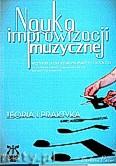 Ok�adka: Pazur Barbara, Nauka improwizacji muzycznej.Teoria i praktyka.