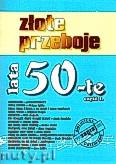 Ok�adka: , Z�ote przeboje lata 50-te cz.1