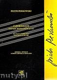 Ok�adka: Perkowski Piotr, Intermezzo - Sonet Romantyczny