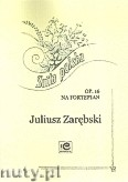 Ok�adka: Zar�bski Juliusz, Suita polska op. 16