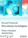 Okładka: Twardowski Romuald, Dwa utwory na fortepian