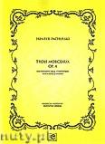 Okładka: Pachulski Henryk, Trios Morceaux op. 4 na wiolonczelę i fortepian