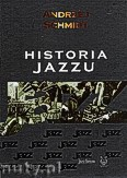 Ok�adka: Schmidt Andrzej, Historia Jazz'u