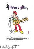 Okładka: , Śpiewam z gitarą z. 3