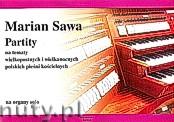 Ok�adka: Sawa Marian, Partity na tematy wielkopostnych i wielkanocnych polskich pie�ni ko�cielnych