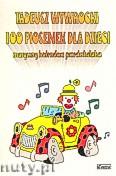 Okładka: Wywrocki Tadeusz, 100 piosenek dla dzieci. Muzyczny kalendarz przedszkolaka