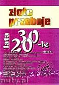 Ok�adka: , Z�ote przeboje lata 20-te cz�� 2