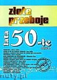 Ok�adka: , Z�ote przeboje lata 50-te cz�� 2