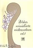 Okładka: , Polska miniatura wiolonczelowa vol. 1