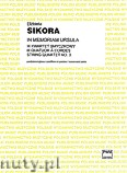 Okładka: Sikora Elżbieta, In Memoriam Ursula - III kwartet smyczkowy - partytura i głosy