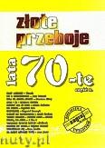 Okładka: , Złote przeboje lata 70-te część 2
