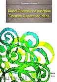 Okładka: Krauze Zygmunt, Tańce Gnomów na fortepian
