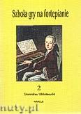 Ok�adka: Wi�niewski Stanis�aw, Szko�a gry na fortepianie 2