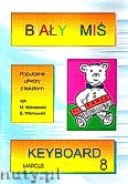 Okładka: Wiśniewski Stanisław, Wiśniewski Marek, Biały Miś - Keyboard część 8
