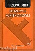Okładka: Łukaszewski Marcin Tadeusz, Przewodnik po muzyce fortepianowej