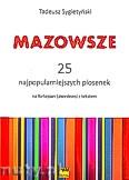 Ok�adka: Sygiety�ski T., Mazowsze. 25 najpopularniejszych piosenek na fortepian(akordeon) z tekstem