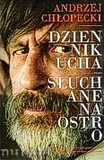 Okładka: Chłopecki  Andrzej, Dziennik ucha. Słuchane na ostro.
