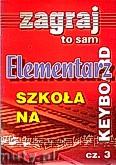 Okładka: , Elementarz na keyboard cz.3