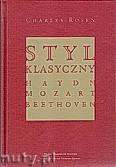 Ok�adka: Rosen Charles, Styl klasyczny: Haydn, Mozart, Beethoven.
