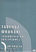 Okładka: Wroński Tadeusz, Zagadnienia gry skrzypcowej
