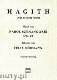 Okładka: , Dormann F.;Szymanowski-Hagith-opera w jednym akcie - libretto niemickie