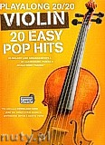 Okładka: Hussey Christopher, Playalong 20/20 Violin: 20 Easy Pop Hits (Book/Audio Download)