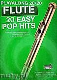 Okładka: Hussey Christopher, Playalong 20/20 Flute: 20 Easy Pop Hits (Book/Audio Download)