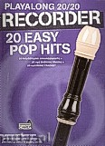 Okładka: Hussey Christopher, Playalong 20/20 Recorder: 20 Easy Pop Hits (Book/Audio Download)