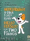 Okładka: Kowalowski Zenon, Witaj Reksio! - na dwa fortepiany