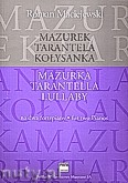 Okładka: Maciejewski Adam, Mazurek, Tarantela, kołysanka na dwa fortepiany