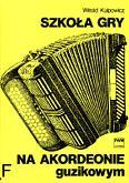 Okładka: Kulpowicz Witold, Szkoła gry na akordeonie guzikowym