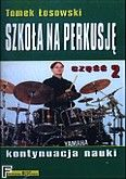 Okładka: Łosowski Tomasz, Video Szkoła na perkusję cz.2 kontynuacja nauki