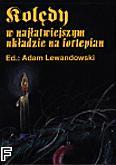 Okładka: Lewandowski Adam, Kolędy w najłatwiejszym układzie na fortepian