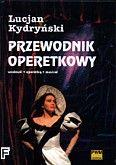Okładka: Kydryński Lucjan, Przewodnik operetkowy