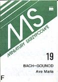 Okładka: Bach Johann Sebastian, Gounod Charles, Ave Maria (wyciąg fortepianowy)